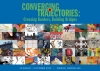 CONVERGING TRAJECTORIES: CROSSING BORDERS, BUILDING BRIDGES